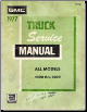 1977 GMC Truck Service Manual - All Models 4500 thru 6500 (SKU: X7733)