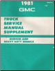 1981 Chevrolet & GMC Medium & Heavy Duty Truck Factory Service Manual Supplement (SKU: X8133)