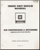 1981 GM Truck Unit Repair Manual - Air Compressor & Governor (SKU: X6T02B)