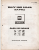 1981 GM Truck Unit Repair Manual - Gasoline Engines (SKU: X6A03C)