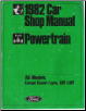 1982 Ford Powertrain Car Shop Manual (SKU: FPS36512682D)