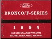 1994 Ford Bronco, F150 thru 350 and F-Super Duty Electrical and Vacuum Troubleshooting Manual (SKU: FCS1212994)
