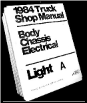 1984 Ford Truck: Bronco, F-Series & Econoline Shop Manual- Volumes A & B (SKU: FPS36532684A-B)