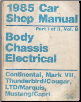 1985 Ford / Lincoln / Mercury Car Factory Shop Manual - Body, Chassis, Electrical   2 Volume Set (SKU: FPS36512685B)