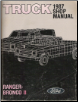 1987 Ford  Truck- Ranger & Bronco II Body, Chassis & Electrical  Shop Manual (SKU: FPS1201387)