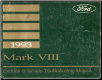 1993 Lincoln Mark VIII Electrical and Vacuum Troubleshooting Manual (SKU: FPS1212093)