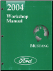 2004 Ford Mustang Factory Workshop Manual (SKU: FCS1219304)