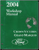 2004 Ford Crown Victoria / Mercury Grand Marquis Workshop Manual (SKU: FCS1219104)