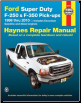 1999 - 2010 Ford Super Duty F250, F350 Pick-Ups Haynes Repair Manual (SKU: 1563928566)
