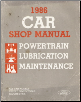 1986 Ford / Lincoln / Mercury Car (All models EXCEPT Tempo, Topaz, Escort and Lynx) Factory Shop Manual - Powertrain, Lubrication, Maintenance (SKU: FPS36512686D)