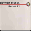 Detroit Diesel In - Line 71 Service Manual (SKU: 6SE164)