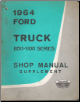 1964 Ford Truck 850-1100 Series Shop Manual Supplement (SKU: 7099b64)