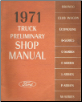 1971 Ford Truck Preliminary Shop Manual (SKU: 7099P71)