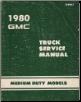 1980 Chevrolet & GMC Medium Duty Model Truck Factory Service Manual (SKU: X8033)