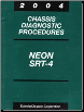 2004 Dodge Neon, SRT-4 Factory Chassis Diagnostic Procedures Manual (SKU: 8127004010)