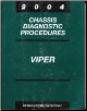 2004 Dodge Viper Factory Chassis Diagnostic Procedures Manual (SKU: 8127004022)
