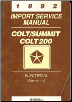 1992 Chrysler Colt, Summit, and Colt 200 Factory Service Manual - 2 Volume Set (SKU: 812702111-2)