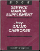 2003 Jeep Grand Cherokee Service Manual Supplement (SKU: 8137002064A)
