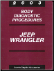 2003 Jeep Wrangler Body Diagnostic Procedures (SKU: 8137003041)