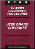 2003 Jeep Grand Cherokee Chassis Diagnostic Procedures (SKU: 8137003045)