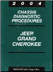 2004 Jeep Grand Cherokee Factory Chassis Diagnostic Procedures Manual (SKU: 8137004045)