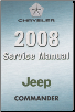 2008 Jeep Commander (XK) Service Manual - 6 Volume Set (SKU: 8137008065)