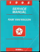 1995 Dodge Ram Van / Wagon (AB) Service Manual (SKU: 813705107)