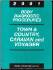 2001 Chrysler Town & County, Dodge Caravan, and Plymouth Voyager Factory Body Diagnostic Procedures Manual (SKU: 8169901035)