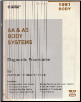 1991 Chrysler / Dodge / Plymouth AA & AS Body Systems Body Diagnostic Procedures (SKU: 816990145)