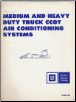 1979 Mediumand Heavy Duty CCOT Air Conditioning Systems (SKU: 9100104)