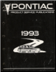 1993 Pontiac Product Service Publications (SKU: S93PSP4)