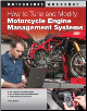 How To Tune and Modify Motorcycle Engine Management Systems (SKU: 9780760340738)