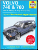 1982 - 1991 Volvo 740 & 760 Haynes Repair Manual (SKU: 9780857337474)
