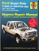 2011-2016 Ford Super Duty F250, F350 Pick-ups Gas/Diesel Haynes Repair Manual (SKU: 9781620922569)