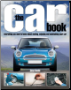 The Car Book, The essential guide to buying, owning, enjoying and maintaining your car by Haynes (SKU: 9781844258413)