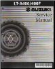 2002 - 2007 Suzuki LT-A400 / 400F Eiger ATV Factory Service Manual (SKU: 99500-43045-01E)