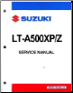 2011 Suzuki LT - A500XP King Quad Factory Service Manual (SKU: 995004408003EL1)