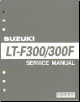 1999 - 2004 Suzuki LT-F300 & LT-F300F King Quad ATV Factory Service Manual (SKU: 995004213401E)