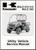 2005 - 2015 Kawasaki Mule 610 & 600 4x4 ATV Factory Service Manual (SKU: 99924134912)