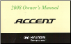 2008 Hyundai Accent Owner's Manual (SKU: A1EOEU81E)