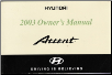 2003 Hyndai Accent Owner's Manual (SKU: A25OEU29B)