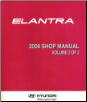 2008 Hyundai Elantra Factory Shop Manual Volume 2 (SKU: A2HSEU78B2)