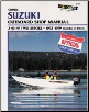 1992 - 1999 Suzuki 2 - 65 HP 2-stroke Outboard & Jet Drive Clymer Repair Manual (SKU: B778-0892877510)