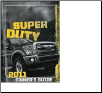 2011 Ford F-650 / F-750 Truck Owner's Manual (SKU: BC4J19A321AA)