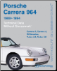 1989 - 1994 Porsche 911 Carrera (964) Technical Data Manual (SKU: BENTLEY-PC94)