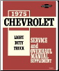 1975 Supplement Chevrolet Truck Light Duty  Body, Chassis & Drivetrain with Wiring Shop Manual (SKU: BISH-1787)