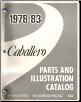 1978 - 1983 GMC Caballero / Chevrolet El Camino Parts and Illustration Catalog (SKU: CAB58A)