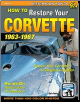 1963 - 1967 How To Restore Your Corvette (SKU: CARTECH-SA223)