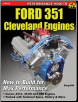 Ford 351 Cleveland Engines: How to Build for Max Performance (SKU: CARTECH-SA252)