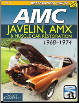 1968 - 1974 Javelin, AMX & Muscle Car Restoration (SKU: CARTECH-SA318)